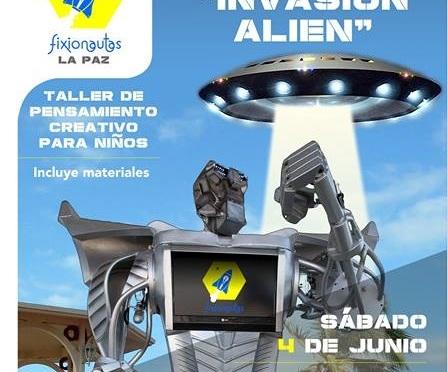 """Te Invitamos a la """"Invacion Alien"""""""