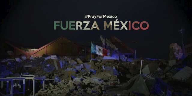 Ante Sismo: #Fuerza México